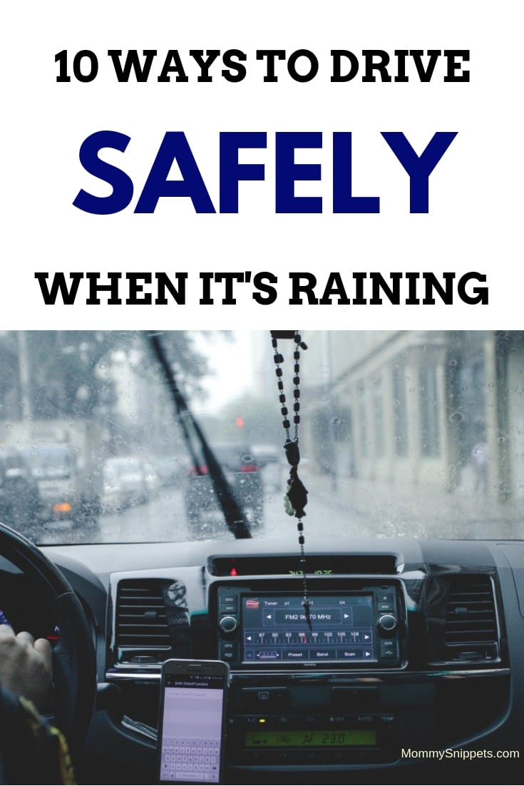 10 ways to drive safely when it's raining-MommySnippets.com