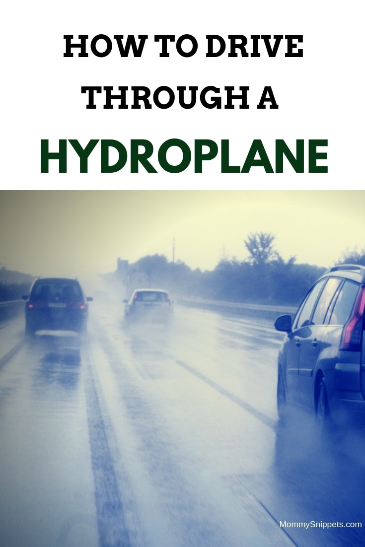 How to drive through a hydroplane-MommySnippets.com