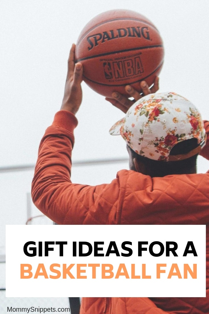 Gift ideas for that basketball fan you know