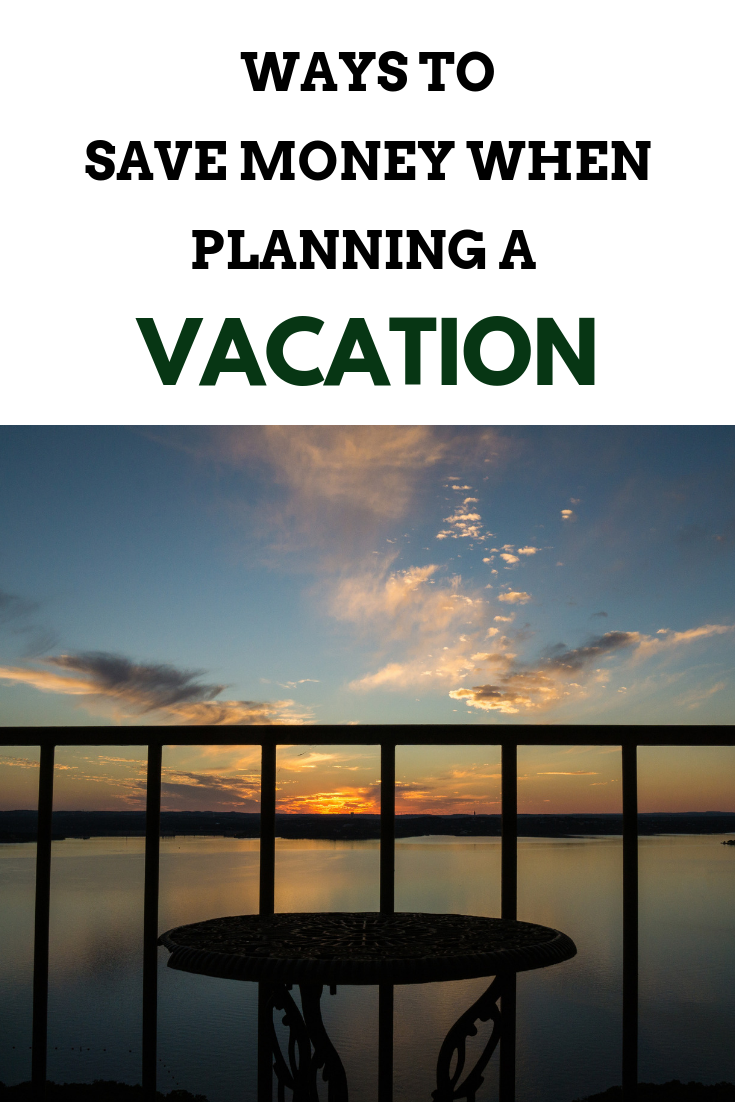 Ways to save money when planning a vacation- MommySnippets.com