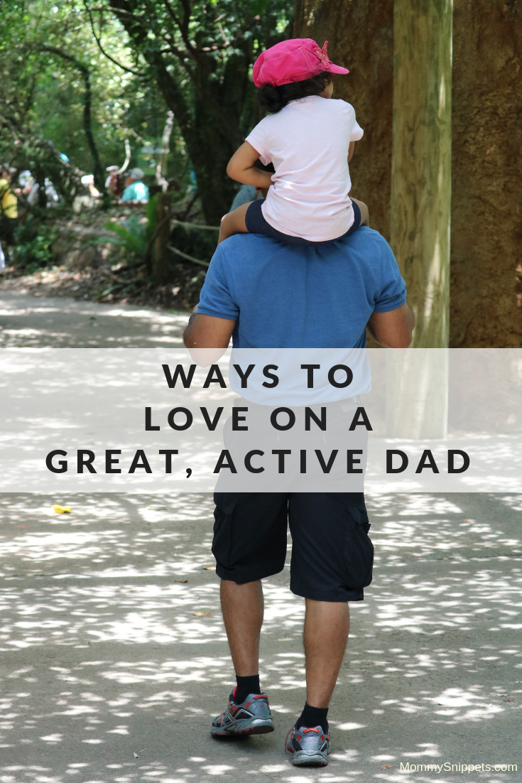 Ways to love on a great, active dad, this Father's Day- MommySnippets.com #OwnTheDayInStyle #sponsored