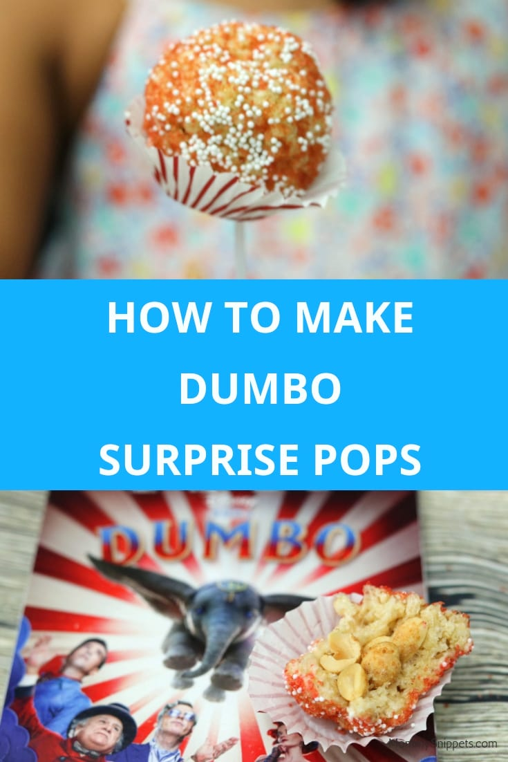 How to make Dumbo Surprise Pops: A sweet treat inspired by the movie Dumbo- MommySnippets.com #Sponsored