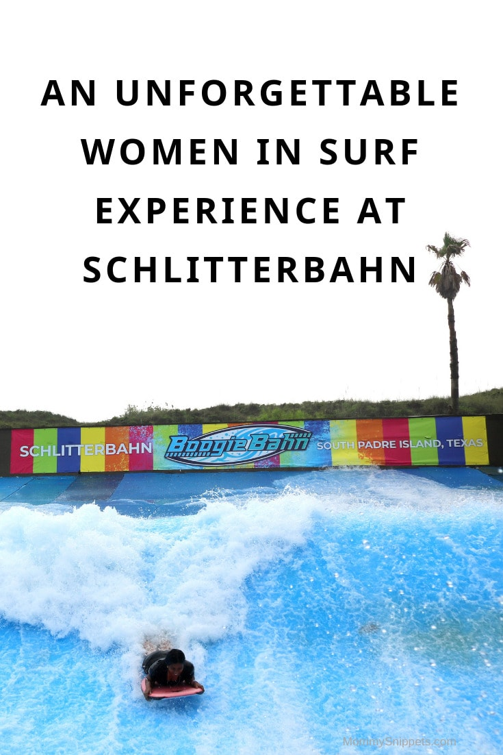 An unforgettable Women In Surf experience at Schlitterbahn- MommySnippets.com #TTTWomenSurf #BahnLove #ad