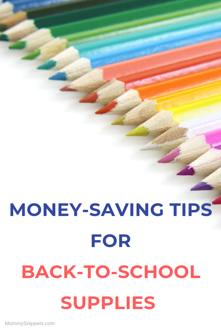 Money-saving Tips for Back-to-school Supplies with MommySnippets.com