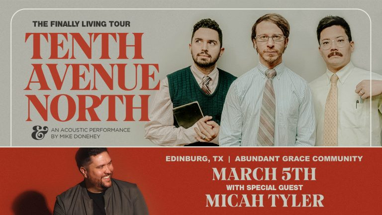 The Finally Living Tour featuring Tenth Avenue North