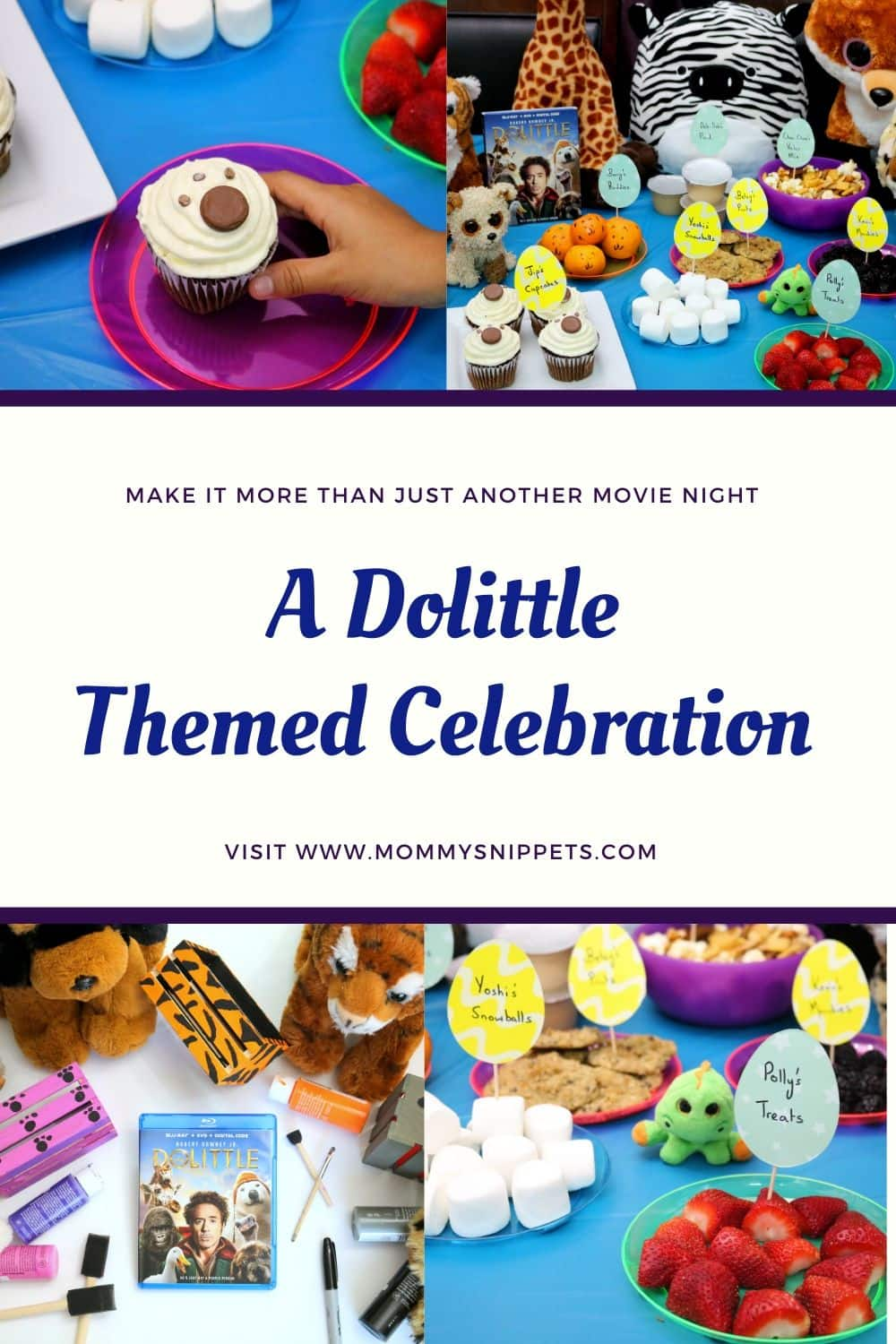 Make memories with the best Dolittle themed celebration- MommySnippets.com #DolittleAtWalmart #Pmedia #ad
