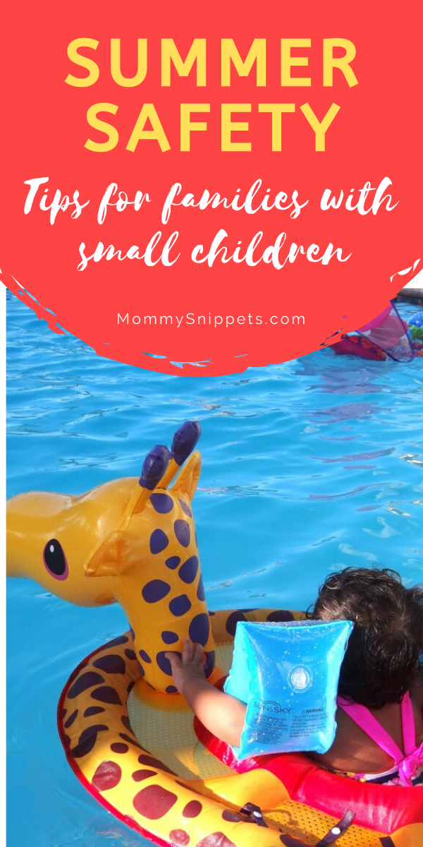 Summer Safety Tips for Families with Small Children- MommySnippets.com