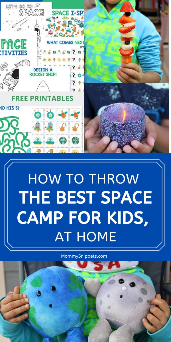 How to throw the best Space Camp for Kids, at home- MommySnippets.com
