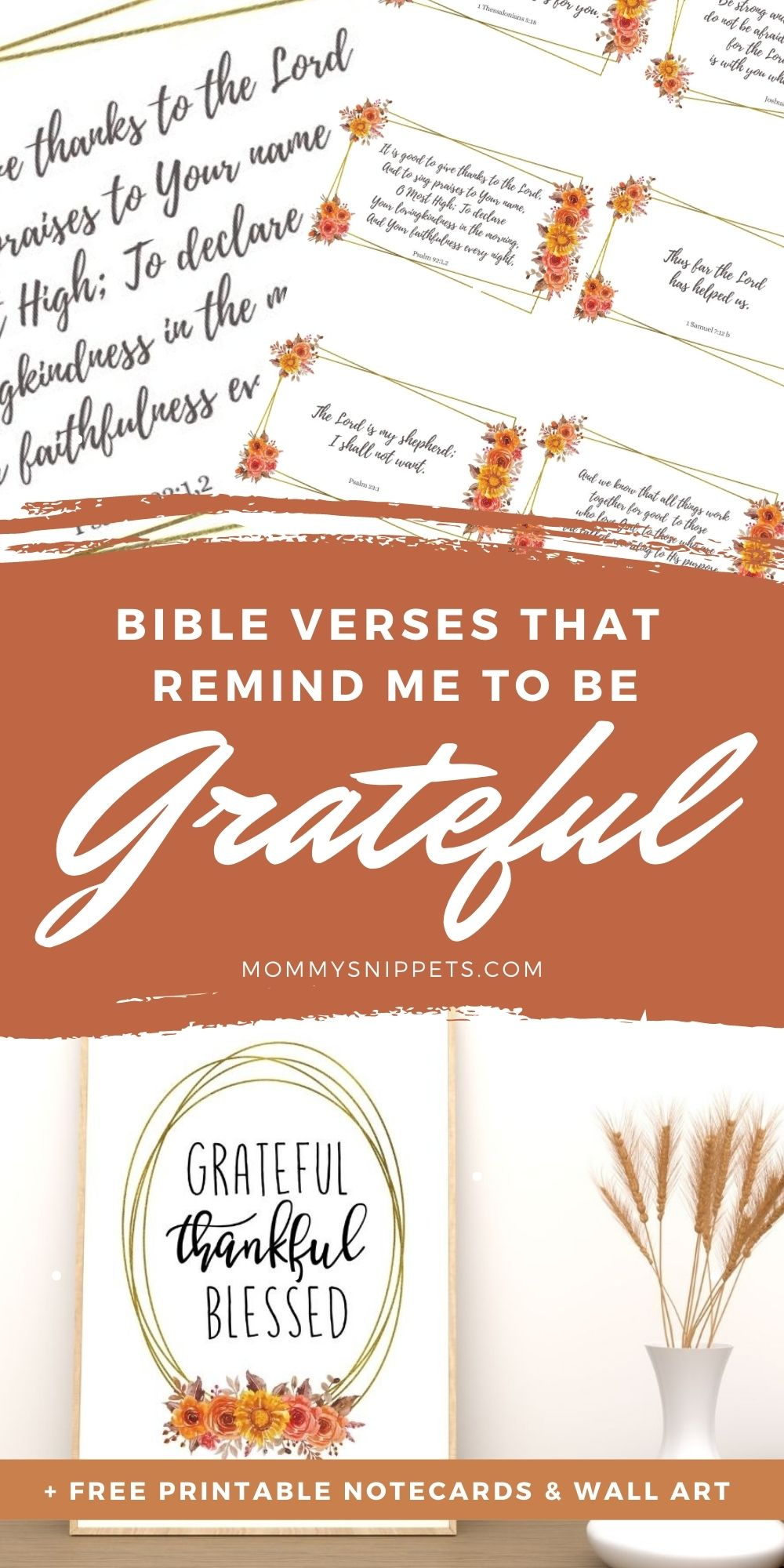 Bible Verses That Remind Me to Be Grateful- MommySnippets.com