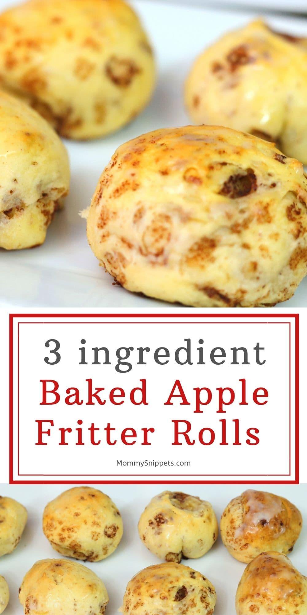 The best 3 ingredient baked apple fritter rolls recipe