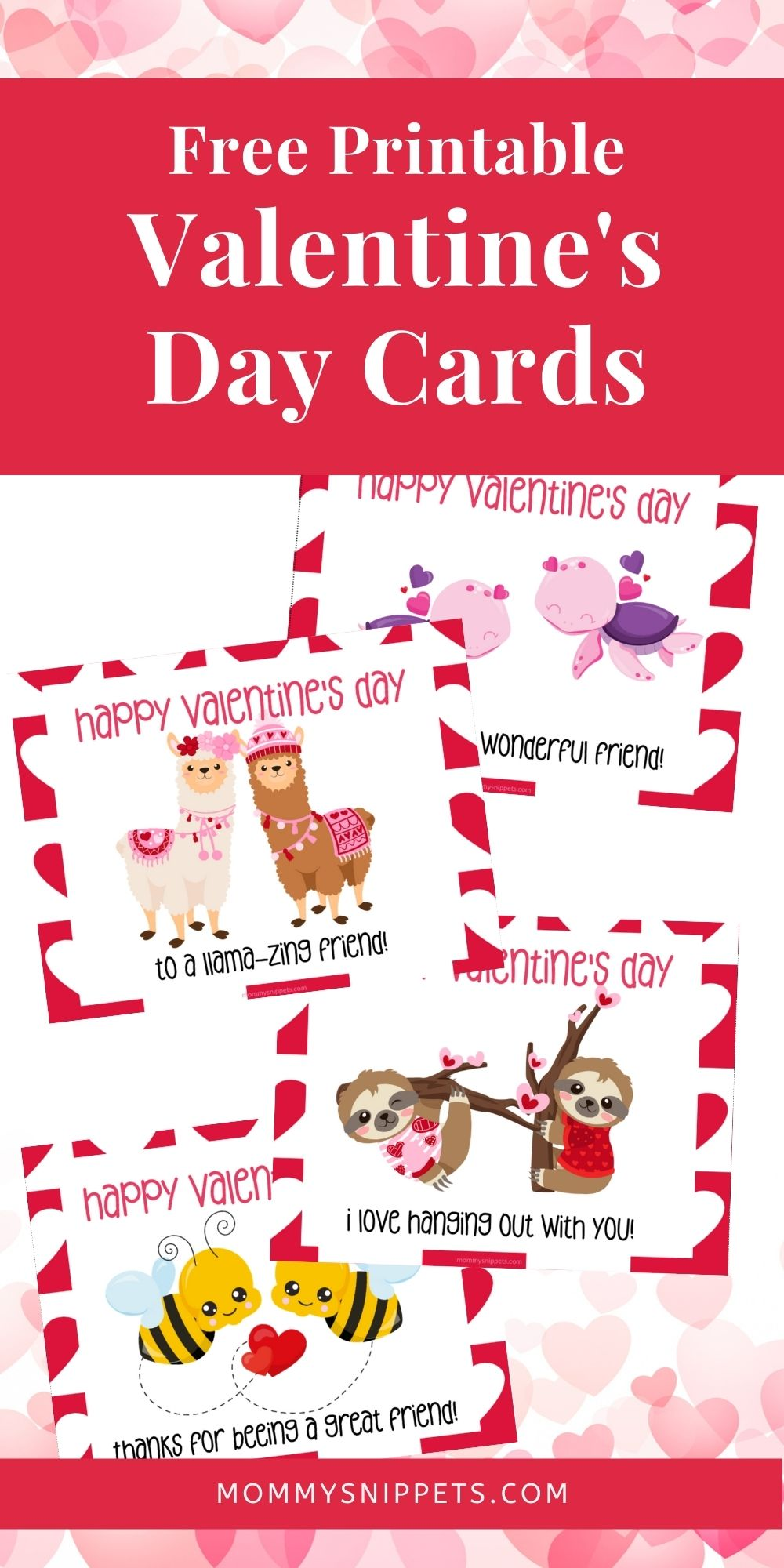 Free Printable Valentine's Day Cards for Kids- MommySnippets.com