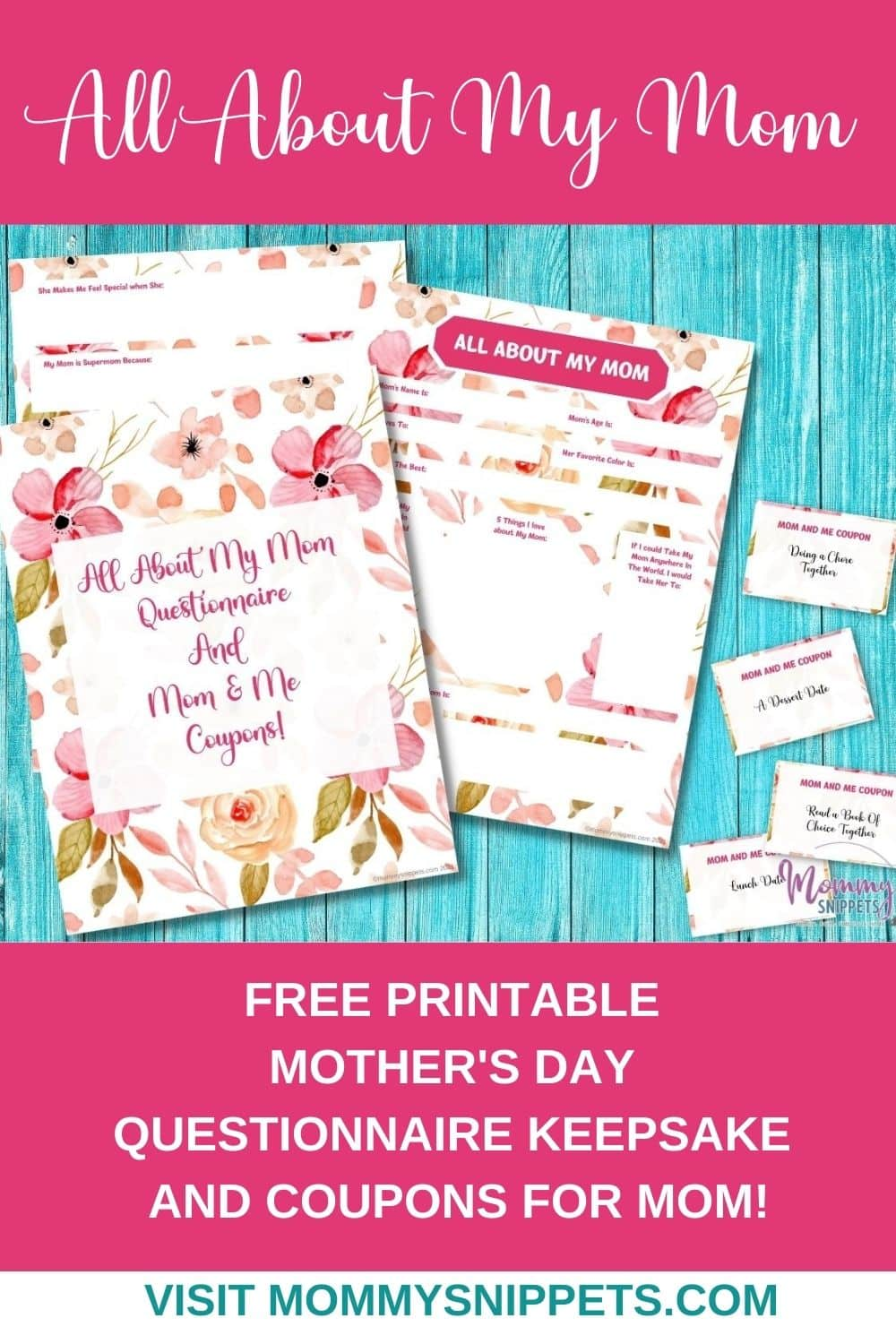A Sweet Keepsake for Mom- All About My Mom Printable and Coupons-MommySnippets.com