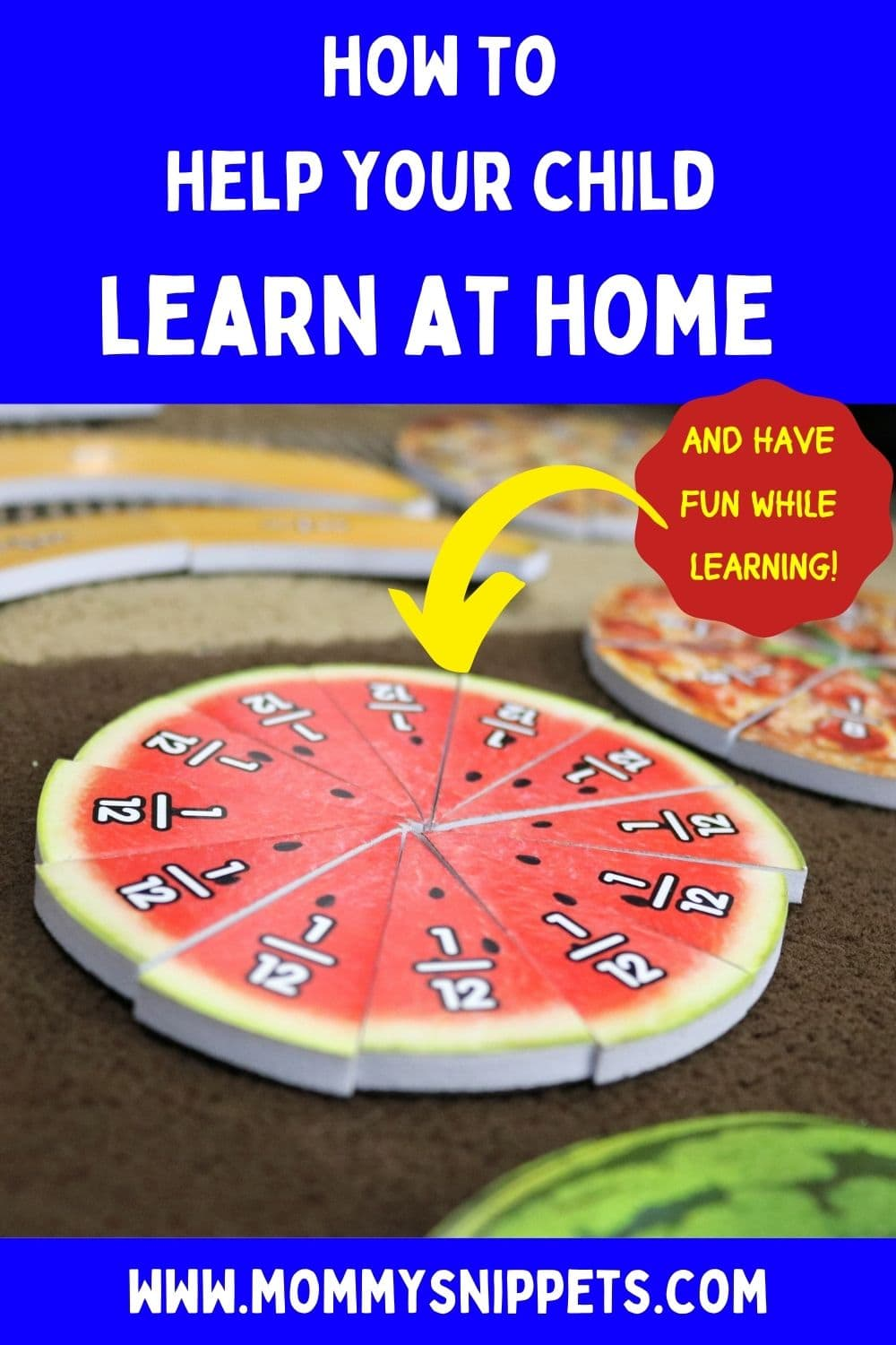 How to Help Your Child Learn at Home and Have Fun While Doing So!- MommySnippets.com