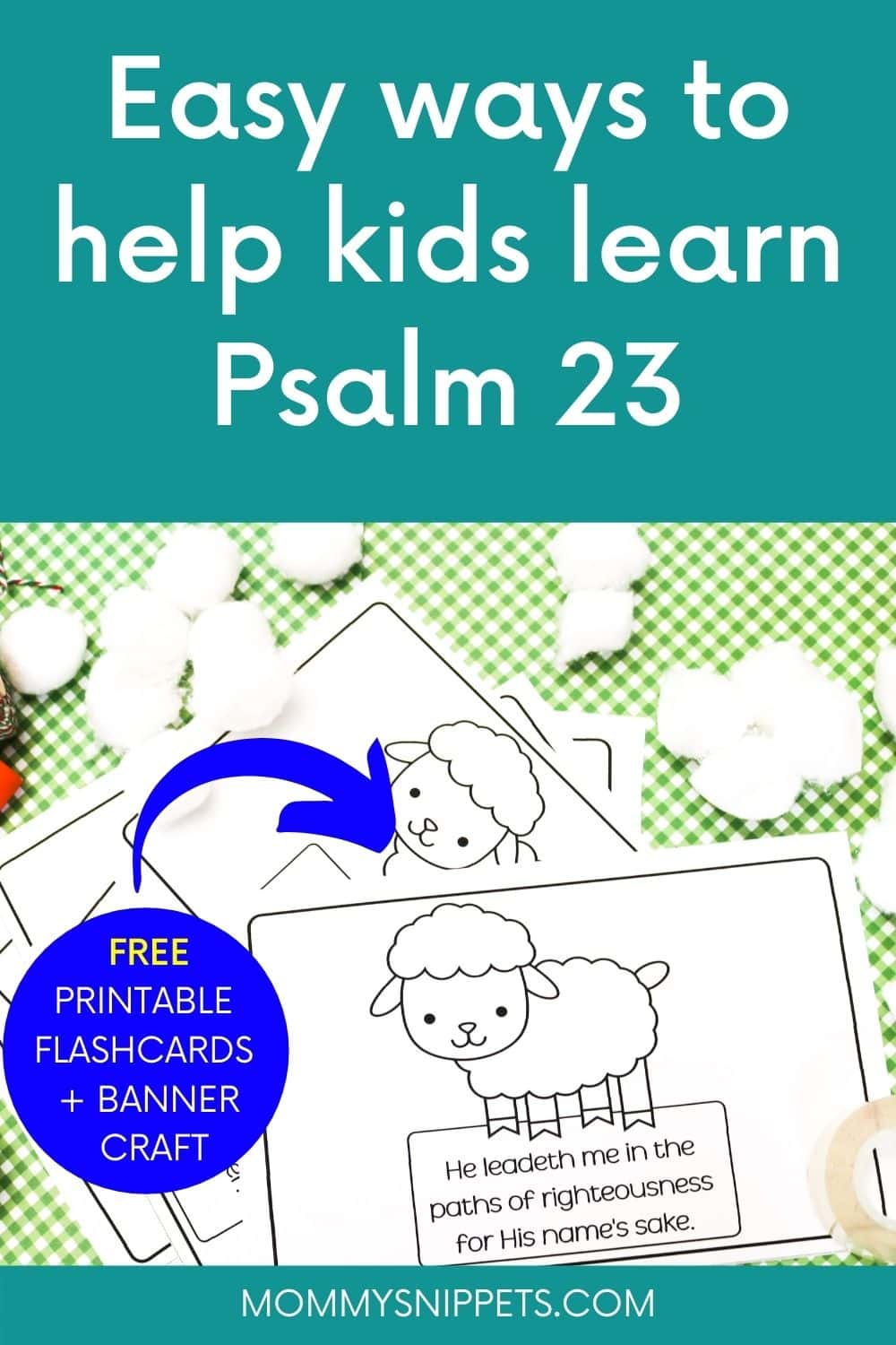 Easy Ways to Help Kids Learn Psalm 23 : Free Printable Psalm 23 KJV Flashcards and Craft